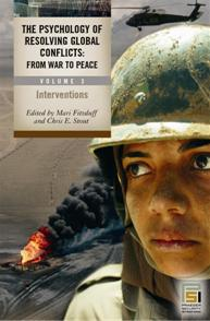 The Psychology of Resolving Global Conflicts cover image