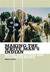 Making the White Man's Indian cover image