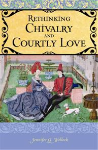 Rethinking Chivalry and Courtly Love cover image