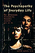 The Psychopathy of Everyday Life cover image
