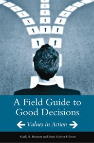 Cover image for A Field Guide to Good Decisions