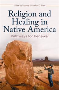 Cover image for Religion and Healing in Native America