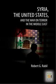 Syria, the United States, and the War on Terror in the Middle East cover image