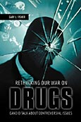 Rethinking Our War on Drugs cover image
