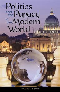 Politics and the Papacy in the Modern World cover image