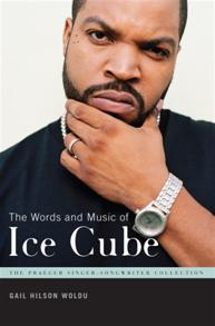 The Words and Music of Ice Cube cover image