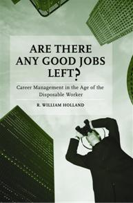 Are There Any Good Jobs Left? cover image