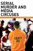 Serial Murder and Media Circuses cover image