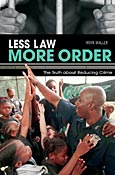 Less Law, More Order cover image