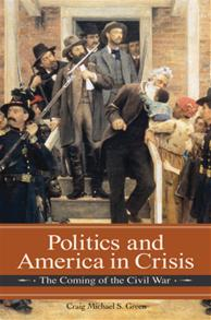 Cover image for Politics and America in Crisis