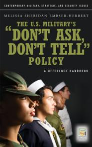 Cover image for The U.S. Military's Don't Ask, Don't Tell Policy
