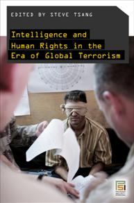 Intelligence and Human Rights in the Era of Global Terrorism cover image