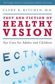 Fact and Fiction of Healthy Vision cover image
