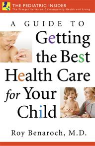 A Guide to Getting the Best Health Care for Your Child cover image