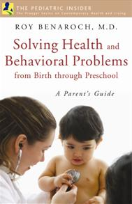 Cover image for Solving Health and Behavioral Problems from Birth through Preschool