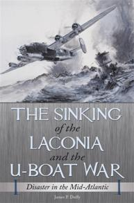 The Sinking of the Laconia and the U-Boat War cover image