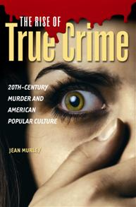 The Rise of True Crime cover image