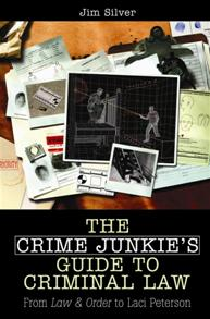 The Crime Junkie's Guide to Criminal Law cover image