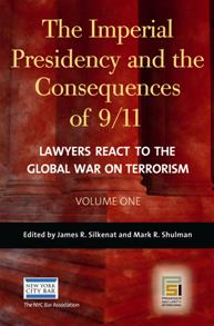 The Imperial Presidency and the Consequences of 9/11 cover image