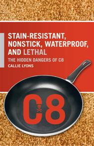 Stain-Resistant, Nonstick, Waterproof, and Lethal cover image