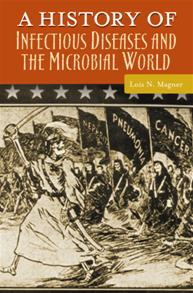 A History of Infectious Diseases and the Microbial World cover image