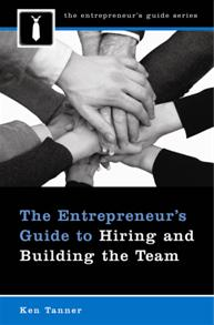 The Entrepreneur's Guide to Hiring and Building the Team cover image