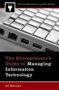The Entrepreneur's Guide to Managing Information Technology cover image