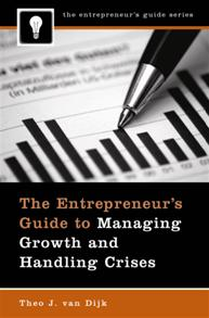 The Entrepreneur's Guide to Managing Growth and Handling Crises cover image