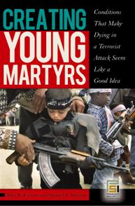Cover image for Creating Young Martyrs