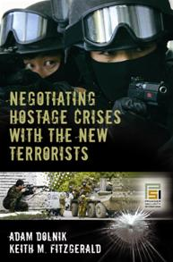 Negotiating Hostage Crises with the New Terrorists cover image