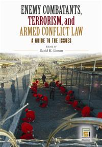 Enemy Combatants, Terrorism, and Armed Conflict Law cover image