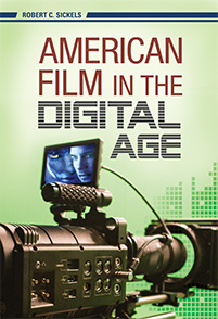 Cover image for American Film in the Digital Age