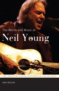 The Words and Music of Neil Young cover image