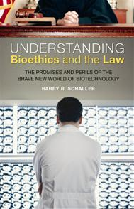 Understanding Bioethics and the Law cover image