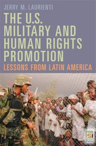 The U.S. Military and Human Rights Promotion cover image