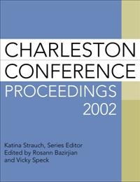 Charleston Conference Proceedings 2002, 2nd Edition cover image