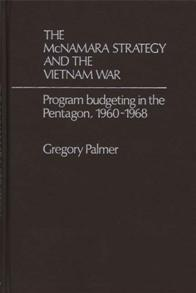 The McNamara Strategy and the Vietnam War cover image