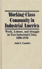 Working-Class Community in Industrial America cover image