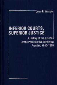 Inferior Courts, Superior Justice cover image