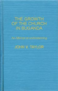 The Growth of the Church in Buganda cover image