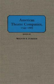 American Theatre Companies, 1749-1887 cover image