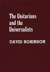 The Unitarians and Universalists cover image