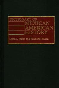 Dictionary of Mexican American History cover image