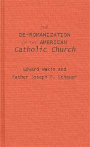 The De-Romanization of the American Catholic Church. cover image
