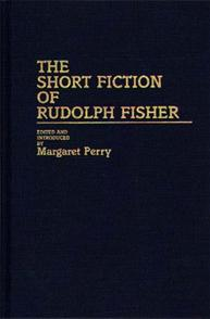 The Short Fiction of Rudolph Fisher cover image