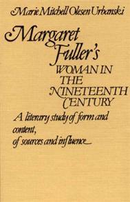 Margaret Fuller's Woman in the Nineteenth Century cover image
