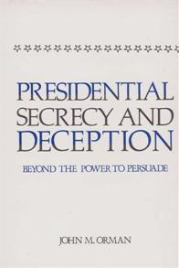 Presidential Secrecy and Deception cover image