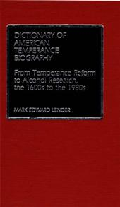 Dictionary of American Temperance Biography cover image