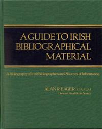 A Guide to Irish Bibliographical Material cover image