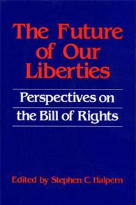 The Future of our Liberties cover image